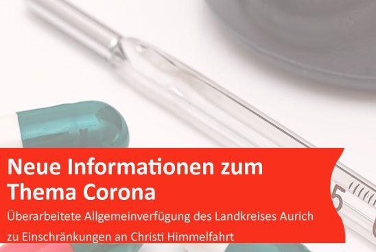 Informationen zum Thema Corona: Überarbeitete Allgemeinverfügung des Landkreises Aurich zu Einschränkungen an Christi Himmelfahrt