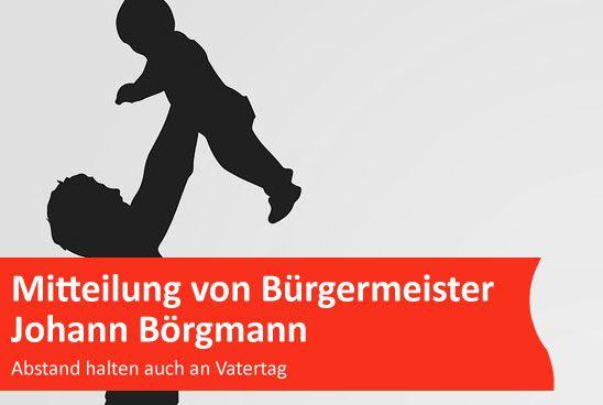 Mitteilung von Bürgermeister Johann Börgmann