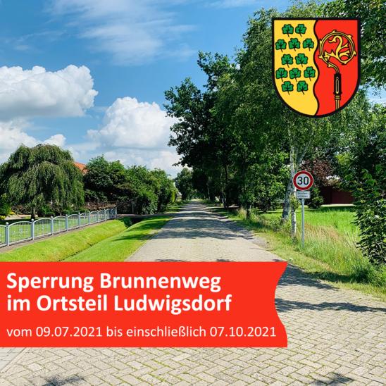 Sperrung Brunnenweg im Ortsteil Ludwigsdorf